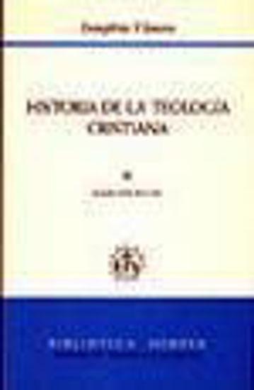 Picture of HISTORIA DE LA TEOLOGIA CRISTIANA III (RUSTICO) #182