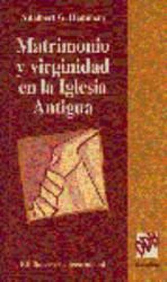 Picture of MATRIMONIO Y VIRGINIDAD EN LA IGLESIA ANTIGUA
