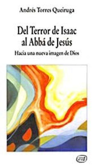 Picture of DEL TERROR DE ISAAC AL ABBA DE JESUS