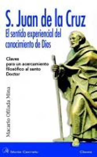 Picture of SAN JUAN DE LA CRUZ EL SENTIDO EXPERIENCIAL DEL CONOCIMIENTO DE DIOS #3