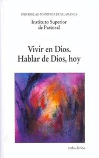 Picture of VIVIR EN DIOS HABLAR DE DIOS HOY