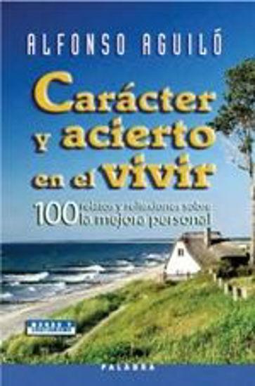 Picture of CARACTER Y ACIERTO EN EL VIVIR