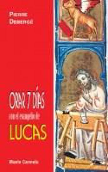 Picture of ORAR 7 DIAS CON EL EVANGELIO DE LUCAS