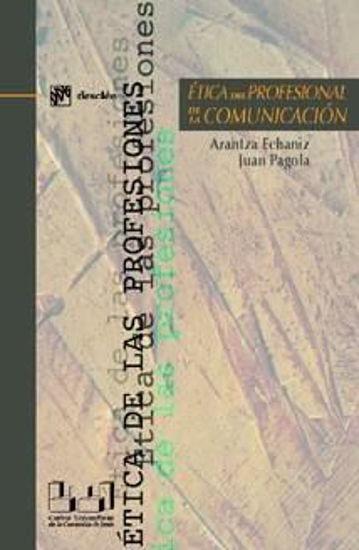 Picture of ETICA DEL PROFESIONAL DE LA COMUNICACION