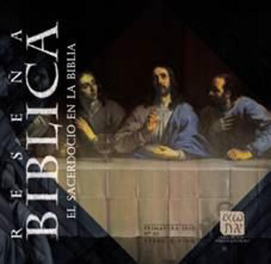 Picture of RESEÑA BIBLICA #65 EL SACERDOCIO EN LA BIBLIA