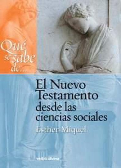 Picture of QUE SE SABE DE EL NUEVO TESTAMENTO DESDE LAS CIENCIAS SOCIALES #5