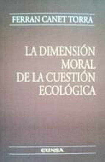 Picture of DIMENSION MORAL DE LA CUESTION ECOLOGICA #129