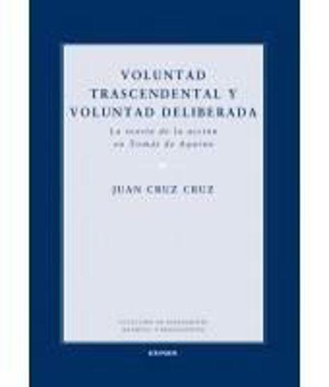 Picture of VOLUNTAD TRASCENDENTAL Y VOLUNTAD DELIBERADA