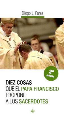 Picture of DIEZ COSAS QUE EL PAPA FRANCISCO PROPONE A LOS SACERDOTES