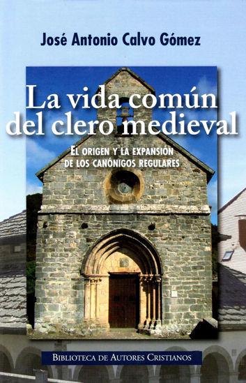 Picture of LA VIDA COMUN DEL CLERO MEDIEVAL