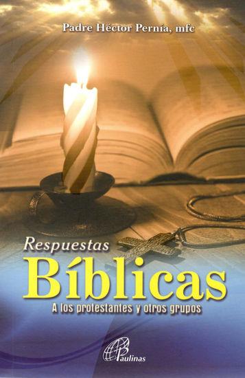 Picture of RESPUESTAS BIBLICAS A LOS PROTESTANTES Y OTROS GRUPOS