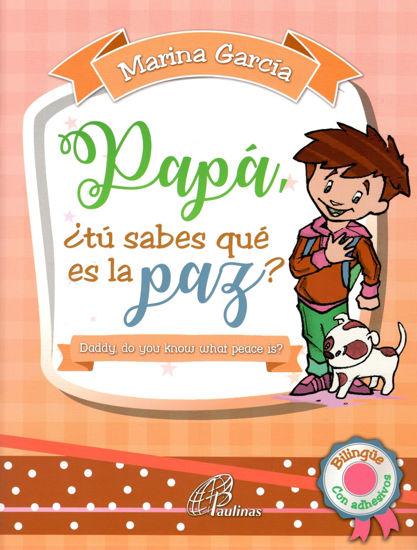 Picture of PAPA, ¿TÚ SABES QUE ES LA PAZ?
