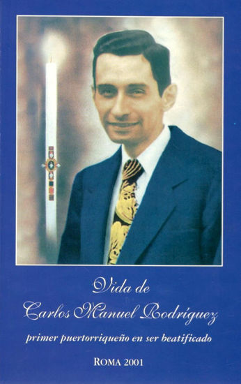 Picture of VIDA DE CARLOS MANUEL RODRIGUEZ