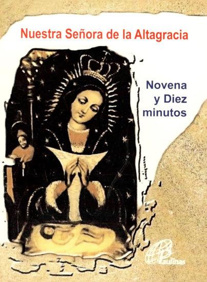 Picture of NUESTRA SEÑORA DE LA ALTAGRACIA NOVENA Y DIEZ MINUTOS