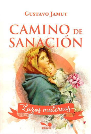 Picture of CAMINO DE SANACION LAZOS MATERNOS