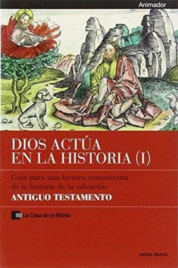 Picture of DIOS ACTUA EN LA HISTORIA I (ANIMADOR) ANTIGUO TESTAMENTO