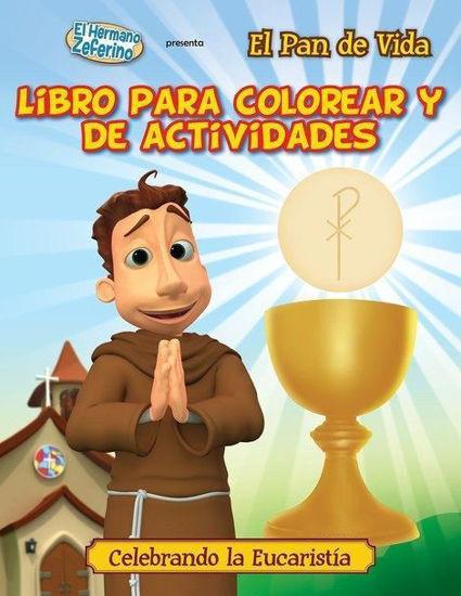 PAN DE VIDA - LIBRO PARA COLOREAR Y DE ACTIVIDADES
