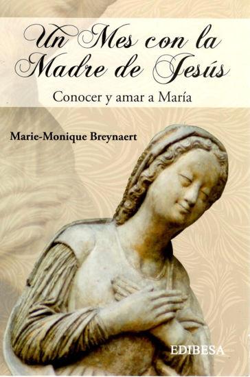 UN MES CON LA MADRE DE JESUS (EDIBESA)