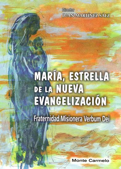 MARIA ESTRELLA DE LA NUEVA EVANGELIZACION