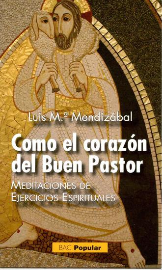 COMO EL CORAZON DEL BUEN PASTOR #230