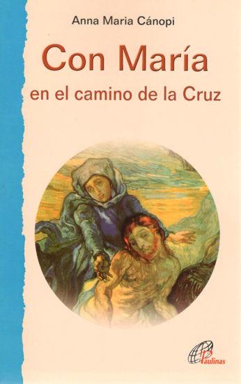 CON MARIA EN EL CAMINO DE LA CRUZ #7