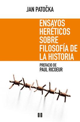 ENSAYOS HERETICOS SOBRE FILOSOFIA DE LA HISTORIA