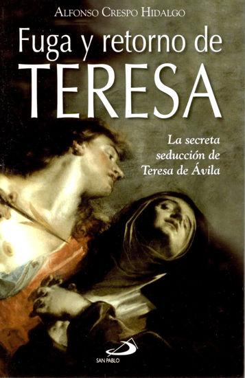 FUGA Y RETORNO DE TERESA
