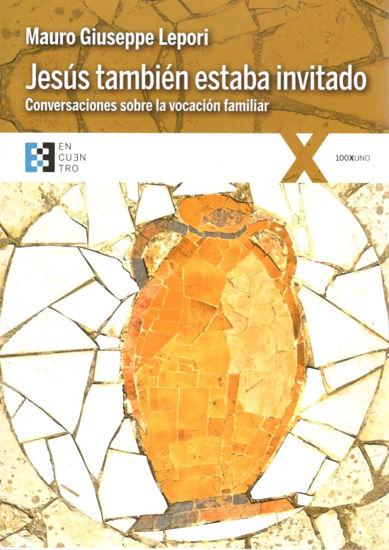 JESUS TAMBIEN ESTABA INVITADO (ENCUENTRO)