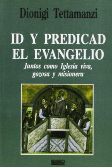 ID Y PREDICAD EL EVANGELIO #56