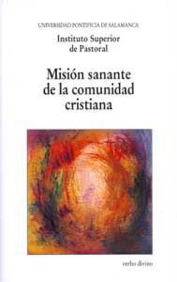 MISION SANANTE DE LA COMUNIDAD CRISTIANA