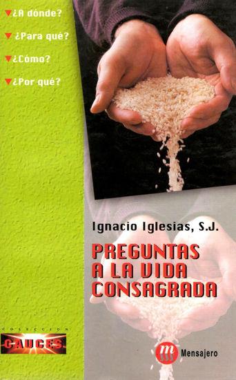 PREGUNTAS A LA VIDA CONSAGRADA #25