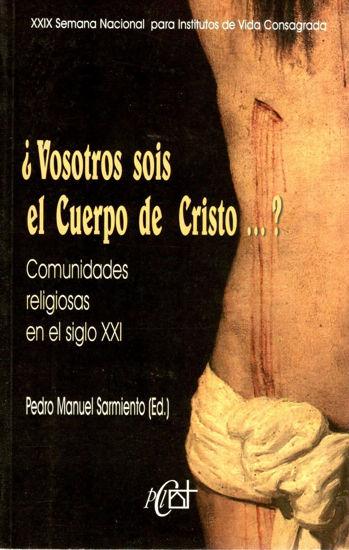 VOSOTROS SOIS EL CUERPO DE CRISTO #29