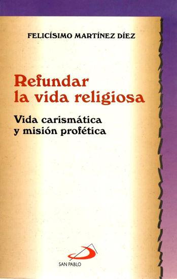 REFUNDAR LA VIDA RELIGIOSA #1