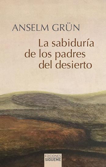 SABIDURIA DE LOS PADRES DEL DESIERTO