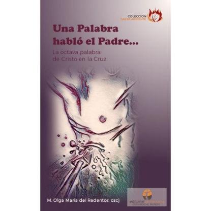PALABRA HABLO EL PADRE… (SAMARITANA)