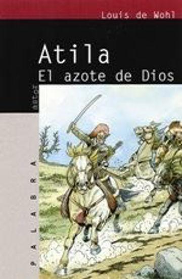 Picture of ATILA EL AZOTE DE DIOS