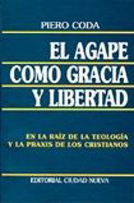 Foto de AGAPE COMO GRACIA Y LIBERTAD