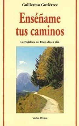 Picture of ENSEÑAME TUS CAMINOS LA PALABRA DE DIOS #31