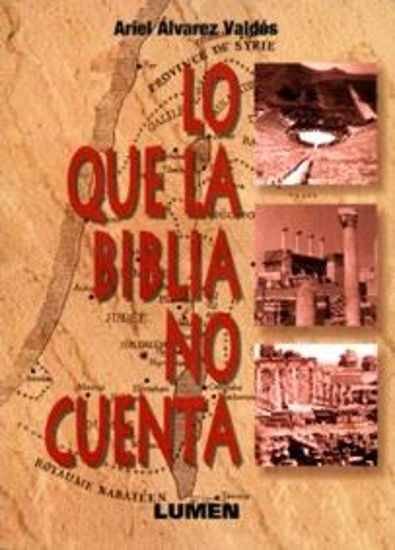 Foto de LO QUE LA BIBLIA NO CUENTA