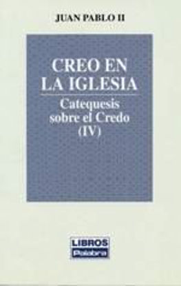 Foto de CREO EN LA IGLESIA IV #22