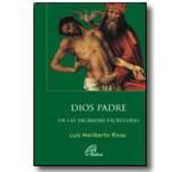 Foto de DIOS PADRE EN LAS SAGRADAS ESCRITURAS