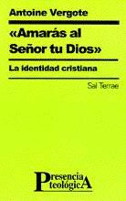 Foto de AMARAS AL SEÑOR TU DIOS (SAL TERRAE) #95