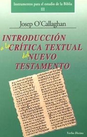 Foto de INTRODUCCION A LA CRITICA TEXTUAL DEL NUEVO TESTAMENTO III
