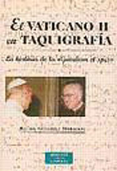 Foto de VATICANO II EN TAQUIGRAFIA #3