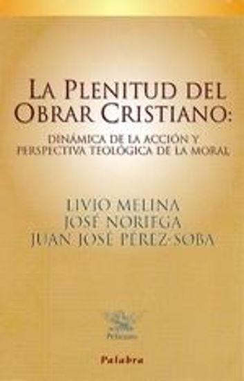 Foto de PLENITUD DEL OBRAR CRISTIANO #36