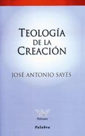 Foto de TEOLOGIA DE LA CREACION (PALABRA)