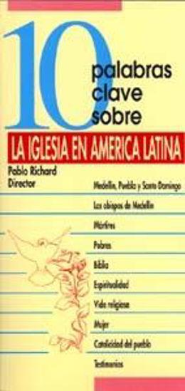 Foto de 10 PALABRAS CLAVE SOBRE LA IGLESIA EN AMERICA LATINA #23