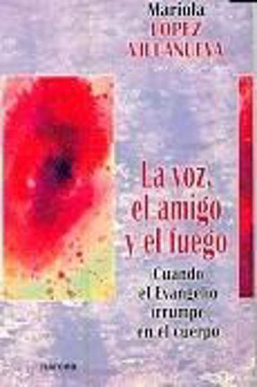 Picture of VOZ EL AMIGO Y EL FUEGO