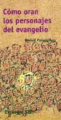 Picture of COMO ORAN LOS PERSONAJES DEL EVANGELIO #58