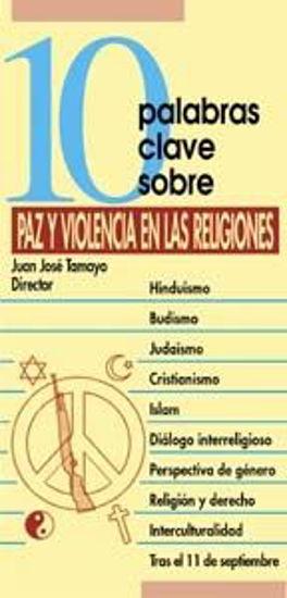 Foto de 10 PALABRAS CLAVE SOBRE PAZ Y VIOLENCIA EN LAS RELIGIONES #28